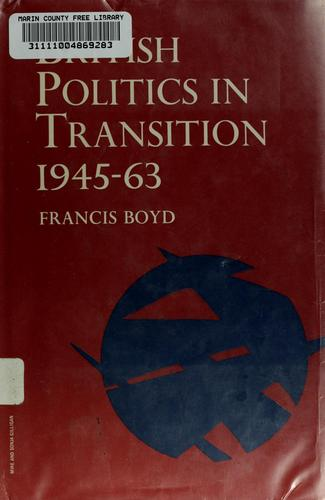 British politics in transition, 1945-63.