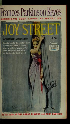 Joy Street by Frances Parkinson Keyes