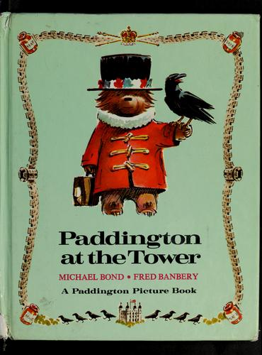 Download Paddington at the tower