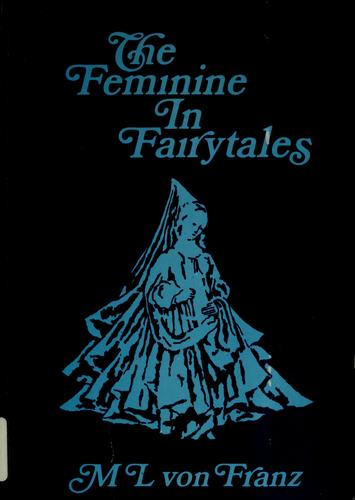 Download Problems of the feminine in fairytales
