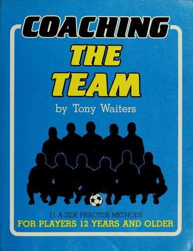 Thumbnail of Coaching the Team (World Soccer Coaching Series)