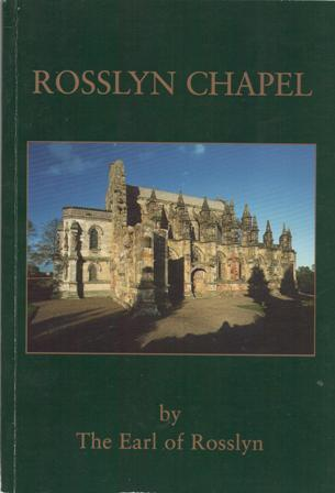 Rosslyn Chapel by Rosslyn, Peter St. Clair-Erskine Earl of