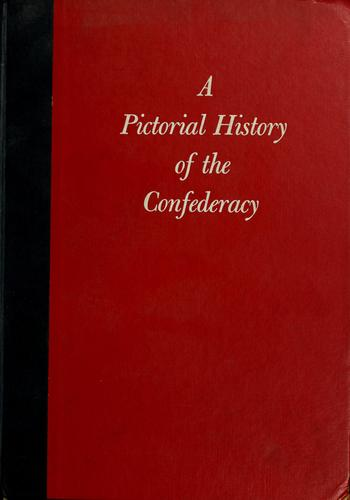 Download A pictorial history of the Confederacy