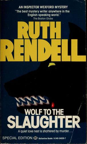 Download Wolf to the Slaughter (Inspector Wexford #3)