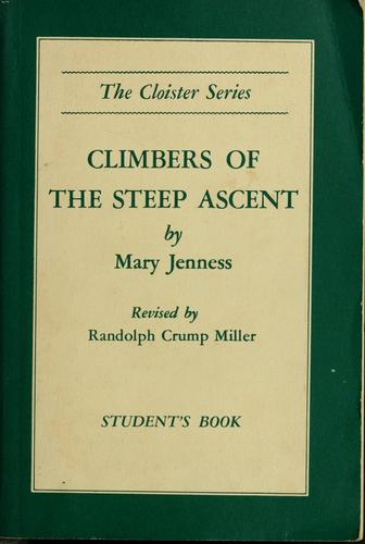 Climbers of the steep ascent by Mary Jenness