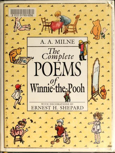 The complete poems of Winnie-the-Pooh by A. A. Milne