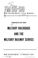 Cover of: Military Railroads And Military Railway Service