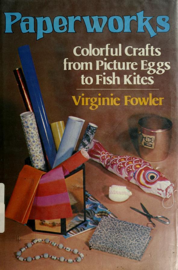 Paperworks by Virginie Fowler