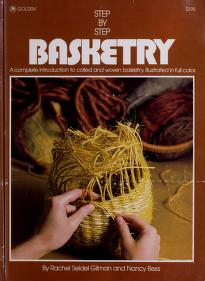 Cover of: Step-by-step basketry | Rachel Seidel Gilman