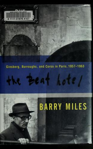 The Beat Hotel by Barry Miles