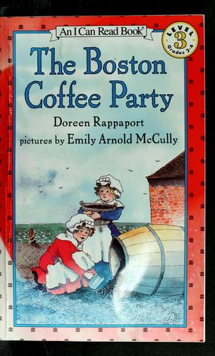 The Boston coffee party by Doreen Rappaport