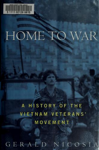 Home to war by Gerald Nicosia