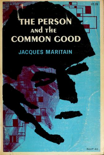 The person and the common good by Jacques Maritain