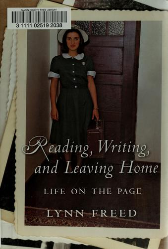 Reading, writing, and leaving home by Lynn Freed