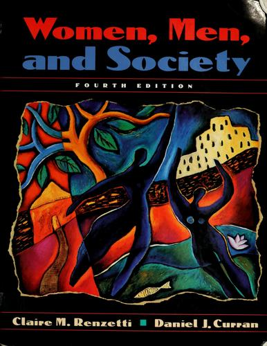 Women, men, and society by Claire M. Renzetti