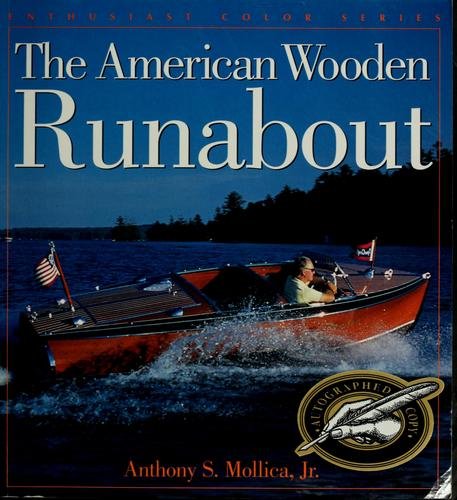 The American wooden runabout by Anthony S. Mollica