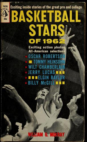 Basketball stars of 1962 by William G. Mokray