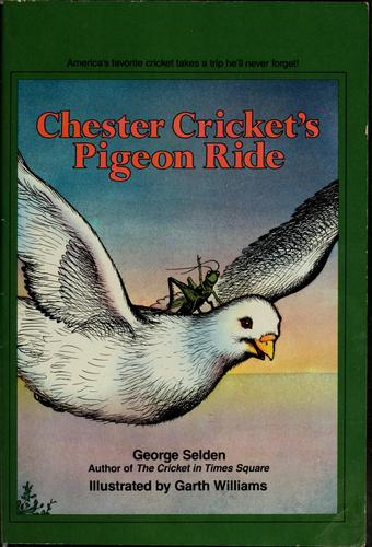 Chester Cricket's pigeon ride by Jean Little