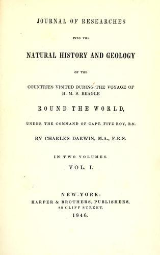 Journal of researches into the geology and natural history of the various countries visited by H.M.S. Beagle by Charles Darwin