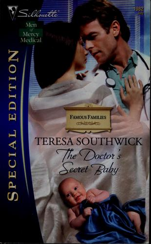 The doctor's secret baby by Teresa Southwick