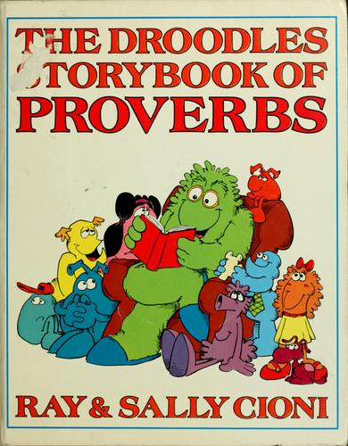 The Droodles storybook of Proverbs by Ray Cioni