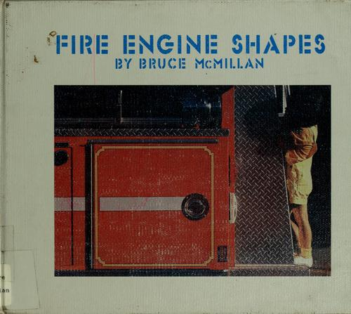 Fire engine shapes by Bruce McMillan
