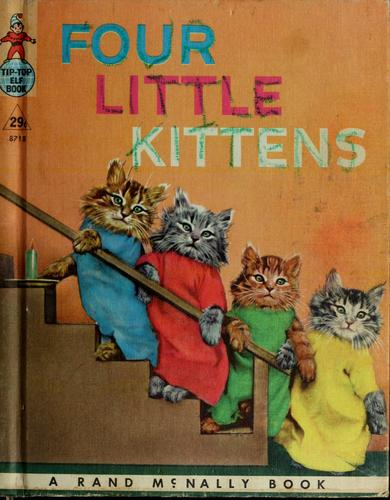 Four little kittens by Marjorie Barrows