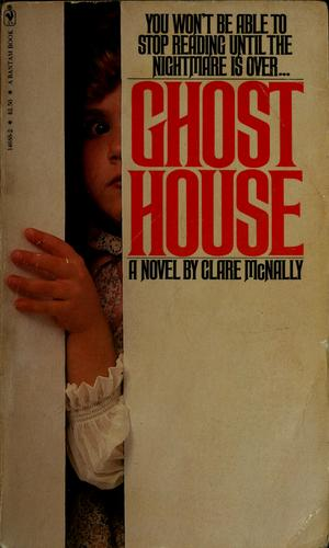 Ghost house by Clare McNally