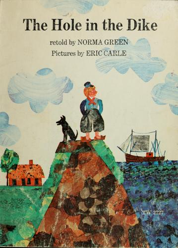 The hole in the dike by Norma B. Green