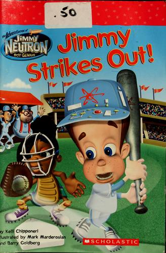 Jimmy strikes out! by Kelli Chipponeri