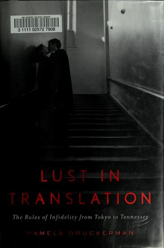 Lust in translation by Pamela Druckerman