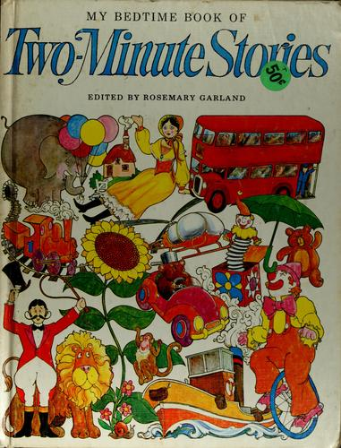 My bedtime book of two-minute stories by Rosemary Garland