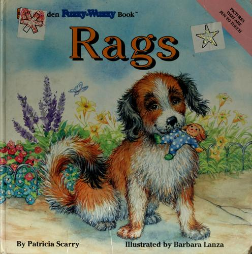 Rags by Patricia M. Scarry