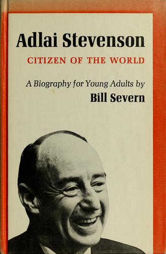 Adlai Stevenson by Bill Severn