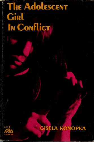 The adolescent girl in conflict.