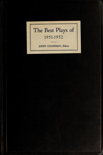 The Best plays of 1951-1952 by John Chapman