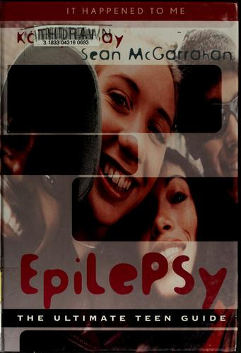 Epilepsy by Kathlyn Gay